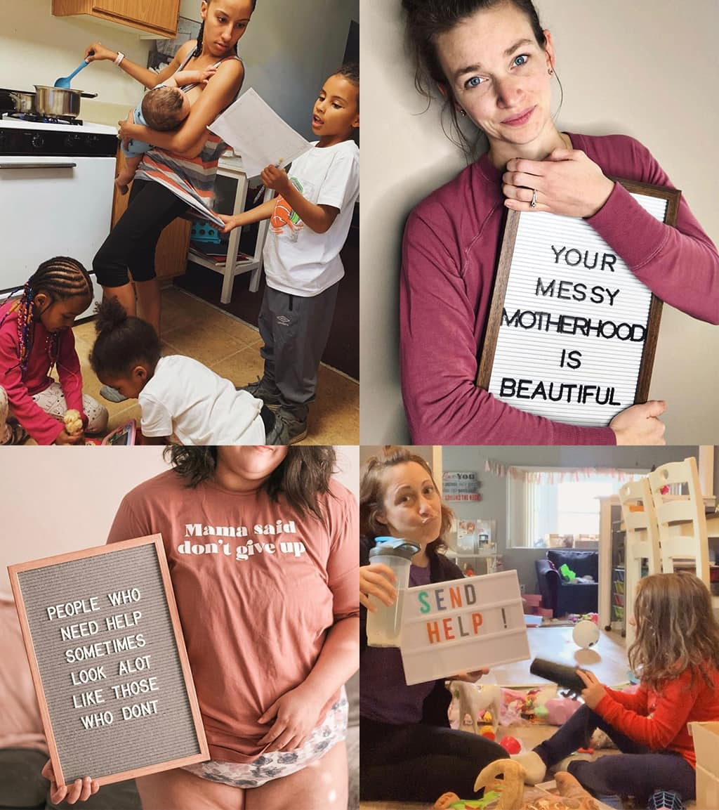 Montage Of 4 Images Showing Various Women Embracing Asking For Help And How Messy Motherhood Can Be