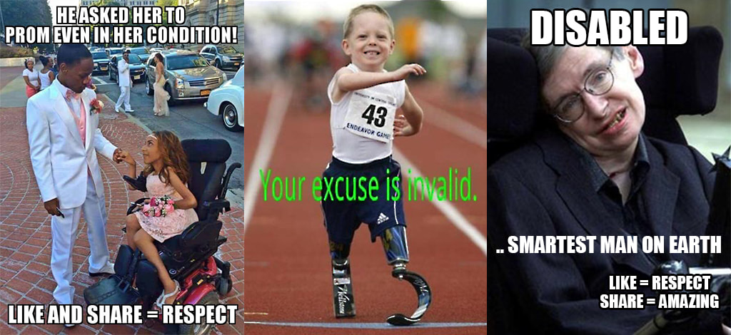 Montage Of 3 Images Of Disabled People With Condescending Text Demeaning Their Disability As Inspiration Porn
