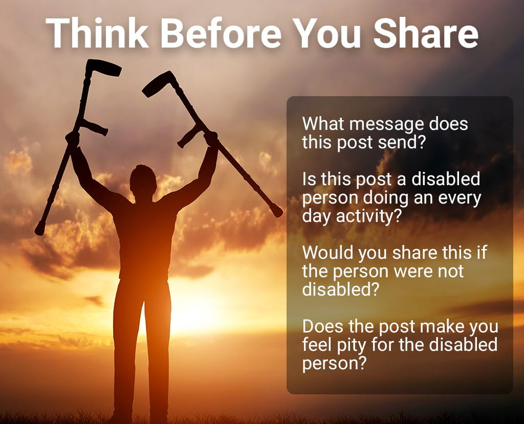 An Infographic Stating Four Things Able-Bodied Folks Should Think About Before Sharing Something Inspirational About A Disabled Person