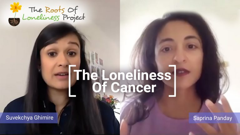 Screenshot Of A Video Interview With Sue Ghimire And Saprina Panday For The Roots Of Loneliness Project Discussing The Topic Of Cancer Loneliness